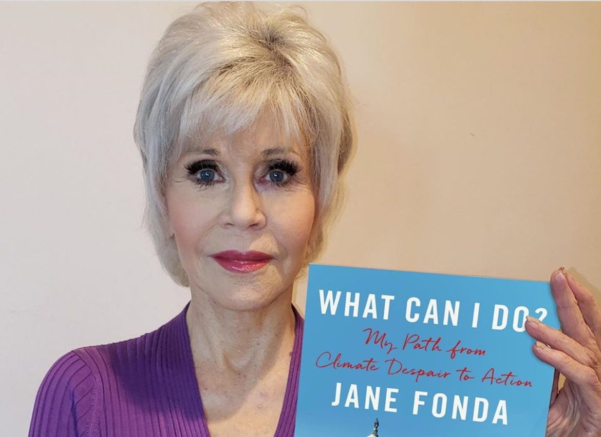 """What Can I Do? : My Path from Climate Despair to Action"" by Jane Fonda"